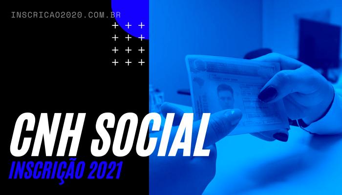 Inscrição CNH Social 2021
