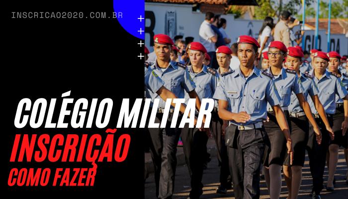 Como fazer inscrição colégio militar 2021