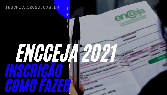 Inscrição Encceja 2021'