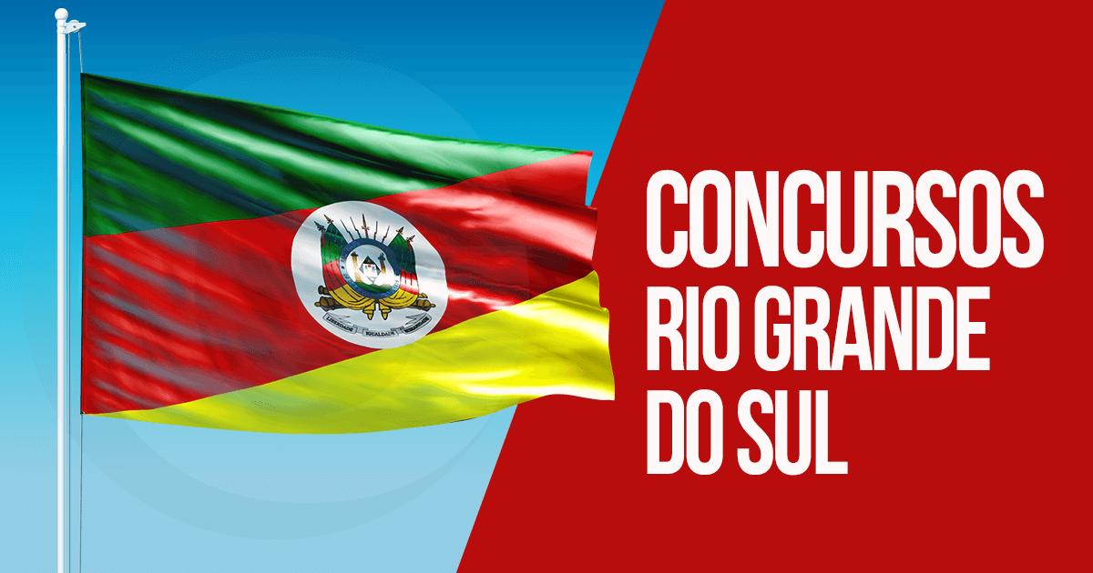 concursos Rio Grande do Sul